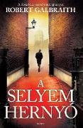 Cover-Bild zu Galbraith, Robert: A selyemhernyó (eBook)
