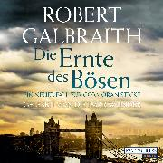 Cover-Bild zu Galbraith, Robert: Die Ernte des Bösen (Audio Download)