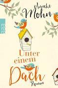 Cover-Bild zu Mohn, Anneke: Unter einem Dach