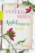 Cover-Bild zu Mohn, Anneke: Apfelrosenzeit