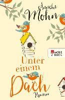 Cover-Bild zu Mohn, Anneke: Unter einem Dach (eBook)