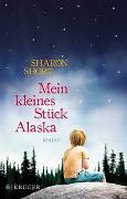 Cover-Bild zu Mein kleines Stück Alaska von Short, Sharon