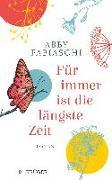Cover-Bild zu Für immer ist die längste Zeit von Fabiaschi, Abby