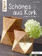 Cover-Bild zu Pypke, Susanne: Schönes aus Kork (eBook)