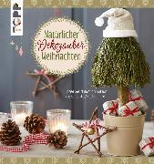 Cover-Bild zu Pypke, Susanne: Natürlicher Dekozauber Weihnachten (eBook)