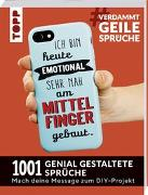 Cover-Bild zu Pypke, Susanne: #VerdammtGeileSprüche. Ich bin heute emotional sehr nah am Mittelfinger gebaut