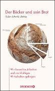 Cover-Bild zu Der Bäcker und sein Brot von Schmidt-Sköries, Volker