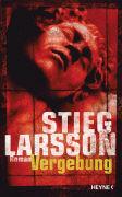 Cover-Bild zu Larsson, Stieg: Vergebung