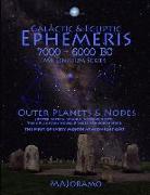 Cover-Bild zu Joramo, Morten Alexander: Galactic & Ecliptic Ephemeris 7000 - 6000 BC