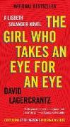 Cover-Bild zu Lagercrantz, David: The Girl Who Takes an Eye for an Eye