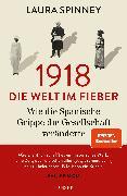Cover-Bild zu 1918 - Die Welt im Fieber