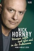 Cover-Bild zu Hornby, Nick: Weniger reden und öfter mal in die Badewanne