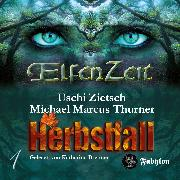 Cover-Bild zu Thurner, Michael Marcus: Elfenzeit 01: Herbstfall (Audio Download)