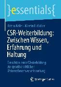 Cover-Bild zu CSR-Weiterbildung: Zwischen Wissen, Erfahrung und Haltung (eBook) von Keller, Katrin