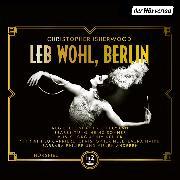Cover-Bild zu Leb wohl, Berlin (Audio Download) von Isherwood, Christopher