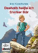 Cover-Bild zu Deshalb heiße ich Starker Bär (eBook) von Korschunow, Irina