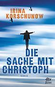 Cover-Bild zu Die Sache mit Christoph von Korschunow, Irina