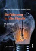 Cover-Bild zu Einführung in die Physik von Wagner, Paul