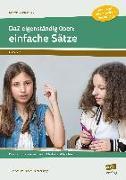 Cover-Bild zu DaZ eigenständig üben: einfache Sätze - SEK von Schulte-Bunert, Ellen