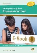 Cover-Bild zu DaZ eigenständig üben: Possessivartikel - GS (eBook) von Schulte-Bunert, Ellen