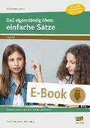 Cover-Bild zu DaZ eigenständig üben: einfache Sätze - SEK (eBook) von Schulte-Bunert, Ellen