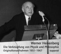 Cover-Bild zu Die Verknüpfung von Physik und Philosophie. 2 CDs von Heisenberg, Werner