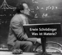 Cover-Bild zu Was ist Materie. 2 CDs von Schrödinger, Erwin
