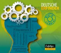 Cover-Bild zu Deutsche Erfindungen - Das Erfinder-Hörbuch von Gropp, Ulrike