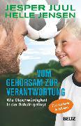 Cover-Bild zu Vom Gehorsam zur Verantwortung (eBook) von Juul, Jesper