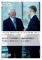 Cover-Bild zu Ältere Mitarbeiter erfolgreich führen. Wie demopraphiefeste Personalführungfunktioniert von Duda, Thomas