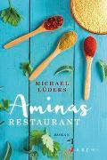 Cover-Bild zu Aminas Restaurant von Lüders, Michael