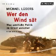 Cover-Bild zu Wer den Wind sät (Audio Download) von Lüders, Michael