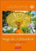 Cover-Bild zu Wege der Achtsamkeit Kalender 2022 von Schnober-Sen, Martina
