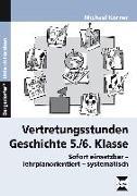 Cover-Bild zu Vertretungsstunden Geschichte 5./6. Klasse von Körner, Michael
