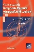 Cover-Bild zu Integrierte Materialwirtschaft und Logistik (eBook) von Wannenwetsch, Helmut