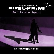 Cover-Bild zu Jacques Berndorf, Eifel-Krimi, Folge 3: Der letzte Agent (Audio Download) von Berndorf, Jacques
