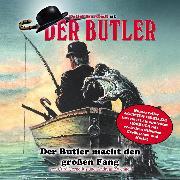 Cover-Bild zu Der Butler, Der Butler macht den großen Fang (Audio Download) von Cornelius, Curd