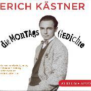 Cover-Bild zu Die Montagsgedichte (Audio Download) von Kästner, Erich