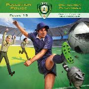 Cover-Bild zu Pollution Police, Folge 15: Faules Spiel im Trainingscamp (Audio Download) von Topf, Markus