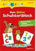 Cover-Bild zu LERNSTERN Mein dicker Schulstartblock. Buchstaben, Zahlen, Konzentration von Keicher, Dr. Ursula