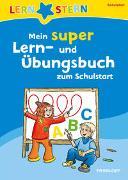 Cover-Bild zu Lernstern: Mein super Lern- und Übungsbuch zum Schulstart von Weber, Annette