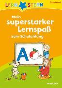 Cover-Bild zu LERNSTERN: Superstarker Lernspaß zum Schulanfang von Weber, Annette