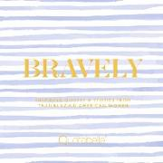 Cover-Bild zu Bravely (eBook)