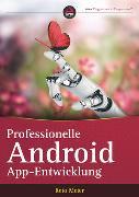 Cover-Bild zu Professionelle Android-App-Entwicklung von Meier, Reto