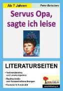 Cover-Bild zu Servus Opa, sagte ich leise - Literaturseiten (eBook) von Botschen, Peter