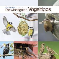 Cover-Bild zu Die wichtigsten Vogeltipps