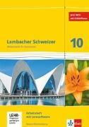 Cover-Bild zu Lambacher Schweizer Mathematik 10. Arbeitsheft plus Lösungen und Lernsoftware Klasse 10. Ausgabe Baden-Württemberg