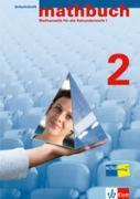 Cover-Bild zu mathbuch 2. Grundanforderungen. Arbeitsheft - Lösungen zum Arbeitsheft - Merkheft von Autorenteam