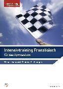 Cover-Bild zu Intensivtraining Französisch für das Gymnasium von Cannizzo, Gesualda