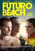 Cover-Bild zu Futuro Beach von Futuro Beach (Schausp.)